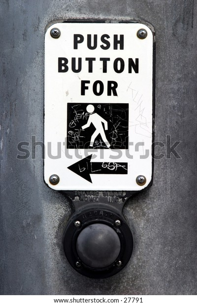 a great shot of a Push Button for Walk sign