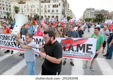 GREECE, Thessaloniki JULY 10, 2015: Greek debt crisis. Members of the Communist affiliated All Workers Militant Front (PAME) march protesting against European Union and austerity measures