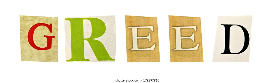 Greed formed with magazine letters on a white background