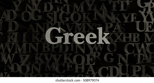 Greek - Stock image of 3D rendered metallic typeset headline illustration.  Can be used for an online banner ad or a print postcard.