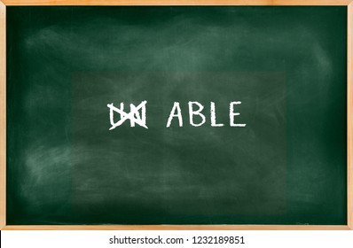 Green chalkboard with a concept of Unable to able, Empty Blackboard of blackboard