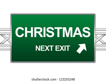 Green Highway Street Sign For Holiday Concept Present By Christmas Next Exit Sign Isolate on White Background