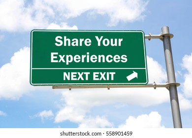 Green overhead road sign with a Share Your Experiences Next Exit concept against a partly cloudy sky background.