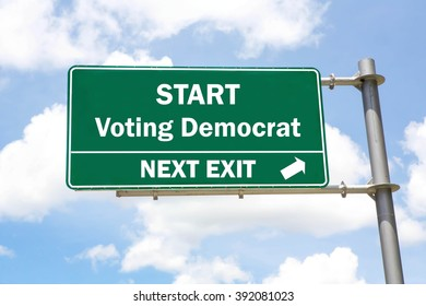 Green overhead road sign with a Start Voting Democrat Next Exit concept against a partly cloudy sky background.