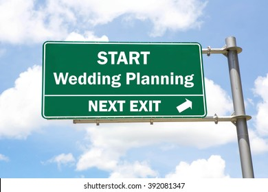 Green overhead road sign with a Start Wedding Planning Next Exit concept against a partly cloudy sky background.