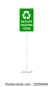Green recycling collection center roadsign over white background
