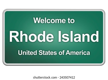 green road sign: welcome to Rhode Island