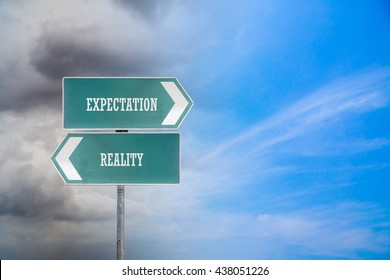 Green traffic direction board with cloudy sky and clear sky background. Expectation vs. Reality concept, pessimistic point of view concept