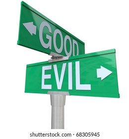 A green two-way street sign pointing to Good or Evil, symbolizing the inner conflict of the conscience