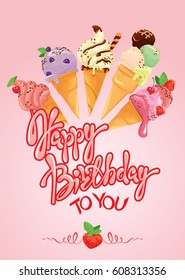 Greeting card with ice cream cones on pink background. Calligraphic handdrawn text Happy Birthday. Holiday design. Raster version