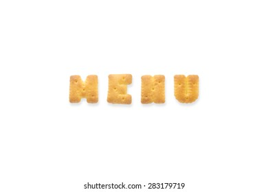 Group of the letter word MENU. Alphabet cookie biscuits isolated on white background