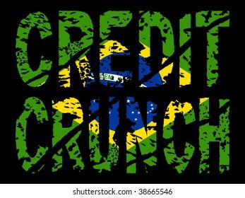 grunge Credit crunch text with Brazilian flag illustration JPEG