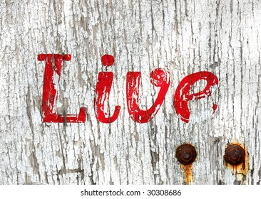 Grunge live painted wooden sign