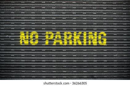 Grunge No Parking Garage