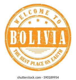 "grunge stamp ""welcome to Bolivia, the best place on Earth"", bitmap"