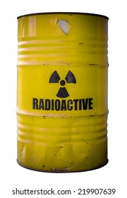 Grungy Barrel Or Drum Of Radioactive Nuclear Waste Isolated On White