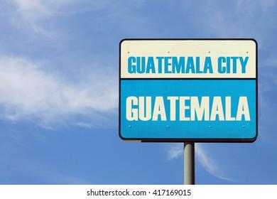 Guatemala City Sign