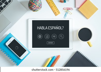 HABLA ESPANOL? Concept on Tablet PC Screen with Icons