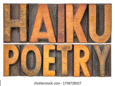haiku poetry - a very short form of Japanese poetry - isolated word abstract in vintage letterpress printing blocks