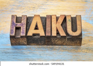 haiku  - a very short form of Japanese poetry - word abstract in vintage letterpress printing blocks