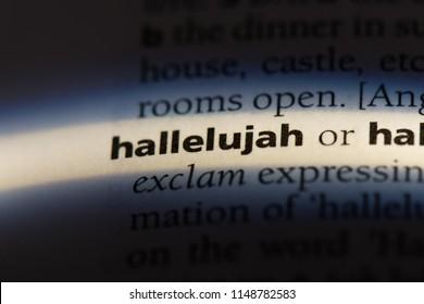 hallelujah word in a dictionary. hallelujah concept.