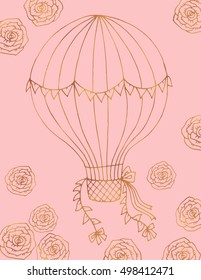 Hand drawn illustration card template, light rose and gold foil. Air balloon and flowers