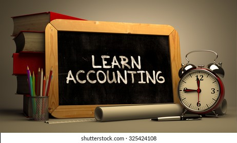 Hand Drawn Learn Accounting Concept  on Chalkboard. Blurred Background. Toned Image.