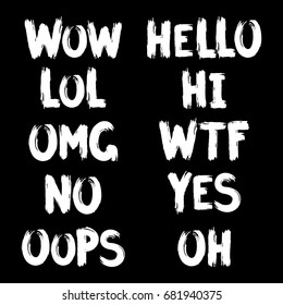 Slang images stock photos vectors shutterstock hand drawn lettering with ink brush of internet slang wow hello lol m4hsunfo Gallery