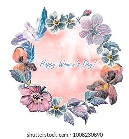 Hand drawn watercolor wreath of flowers. Greeting card for International Women's Day, wedding or other celebration