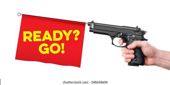 Hand gun with Go flag