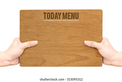 Hand holding dark brown wood signboard with Today Menu word isolated on white background,Food Business concept,Mock up for adding your menu