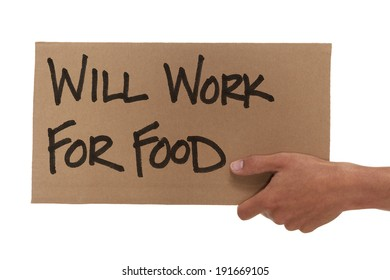 Hand holding up a will work for food sign
