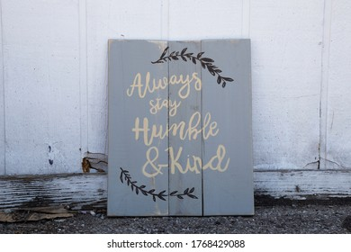Hand made sign inspirational words