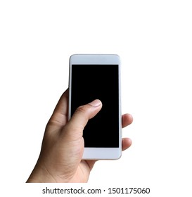 Hand of a man holding smartphone device isolated on white background and have clipping paths.