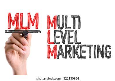 Hand with marker writing: Multi Level Marketing