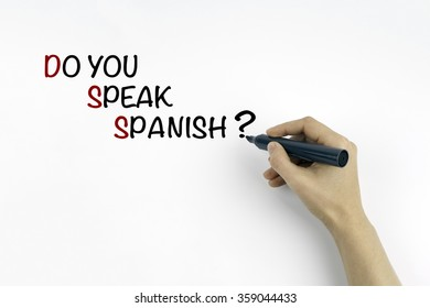 Hand with marker writing the text - Do you speak Spanish?