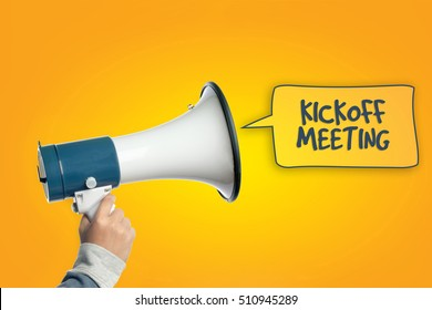 Hand with megaphone, Hand with loudspeaker, KICKOFF MEETING word with speech bubble