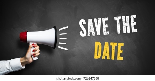 "hand with megaphone and the phrase ""save the date"""