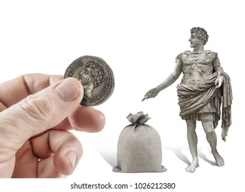 Hand offering ancient roman sculpture a coin with his image to put in the sack.