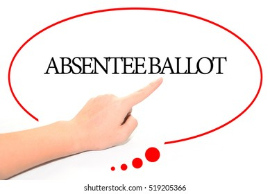 Hand writing ABSENTEE BALLOT  with the abstract background. The word ABSENTEE BALLOT represent the meaning of word as concept in stock photo.