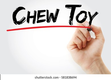 Hand writing Chew toy with marker, concept background