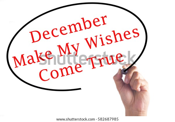 Hand Writing December Make My Wishes Stock Photo (Edit Now