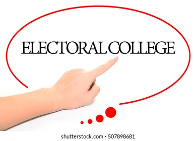 Hand writing ELECTORAL COLLEGE  with the abstract background. The word ELECTORAL COLLEGE represent the meaning of word as concept in stock photo.