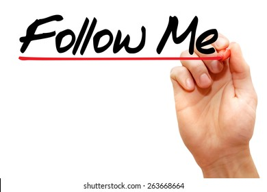 Hand writing Follow Me with marker, business concept