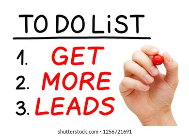 Hand writing Get More Leads in To Do List with red marker on transparent wipe board isolated on white. Leads generation concept.