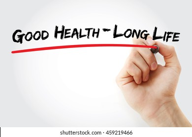 Hand writing Good Health - Long Life with marker, concept background