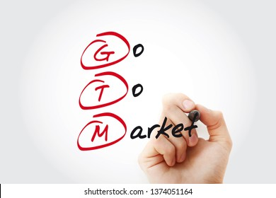 Hand writing GTM - Go To Market with marker, acronym business concept