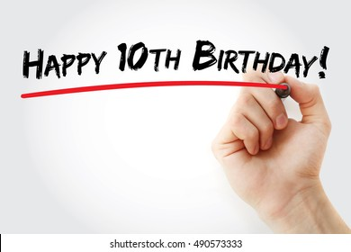 Hand writing Happy 10th birthday with marker, holiday concept background