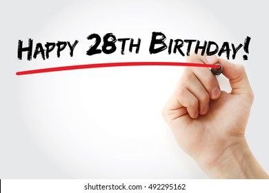 Hand writing Happy 28th birthday with marker, holiday concept background