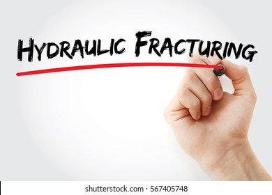 Hand writing Hydraulic Fracturing with marker, concept background